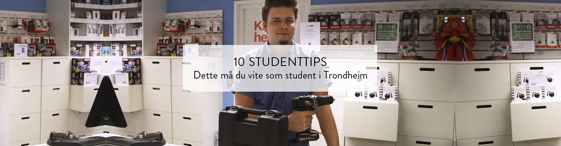 10 tips til studenter | Trondheim Torg